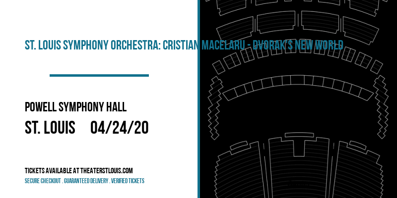 St. Louis Symphony Orchestra: Cristian Macelaru - Dvorak's New World at Powell Symphony Hall