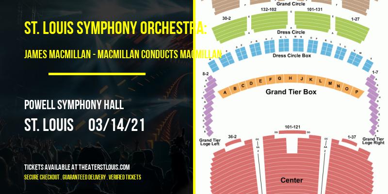St. Louis Symphony Orchestra: James MacMillan - MacMillan Conducts MacMillan at Powell Symphony Hall