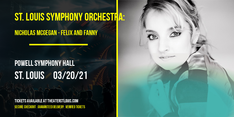St. Louis Symphony Orchestra: Nicholas McGegan - Felix and Fanny at Powell Symphony Hall