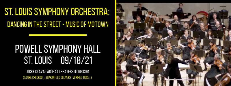 St. Louis Symphony Orchestra: Dancing In The Street - Music of Motown at Powell Symphony Hall