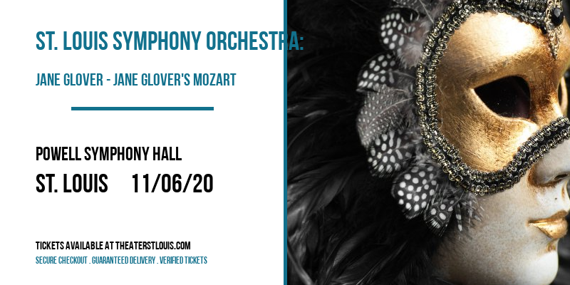 St. Louis Symphony Orchestra: Jane Glover - Jane Glover's Mozart at Powell Symphony Hall
