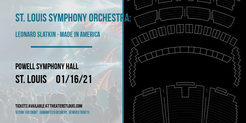 St. Louis Symphony Orchestra: Leonard Slatkin - Made in America at Powell Symphony Hall