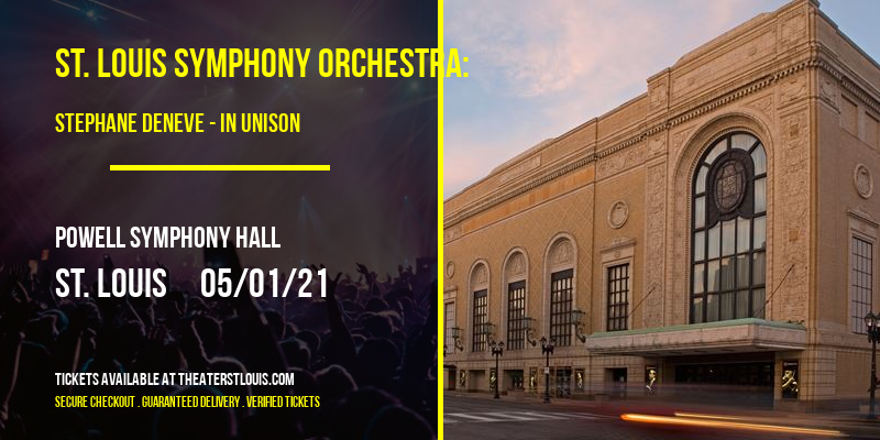 St. Louis Symphony Orchestra: Stephane Deneve - In Unison: Dvorak & Price at Powell Symphony Hall