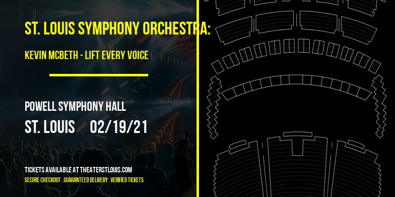 St. Louis Symphony Orchestra: Kevin McBeth - Lift Every Voice: Black History Month Celebration at Powell Symphony Hall